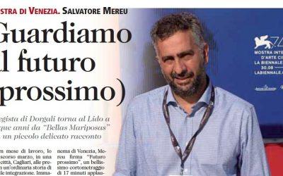 """Il CELCAM raddoppia al Festival di Venezia con """"Futuro prossimo"""" di Salvatore Mereu"""