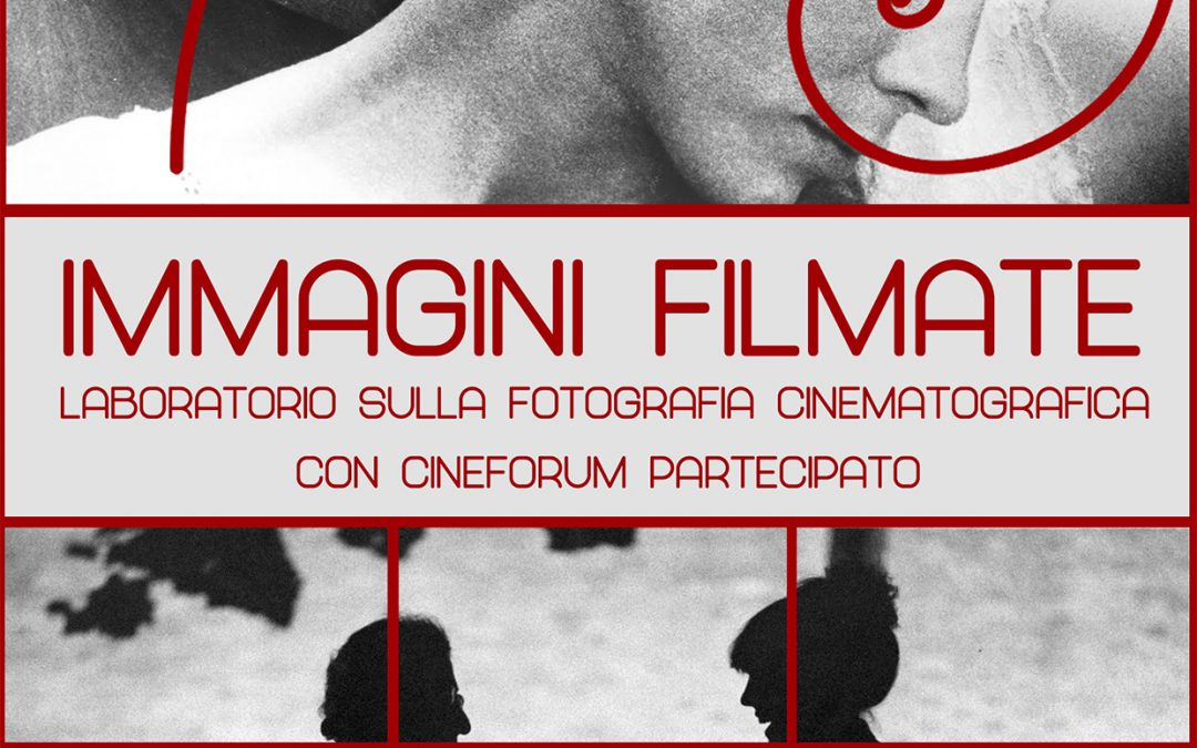 Laboratorio: Immagini Filmate