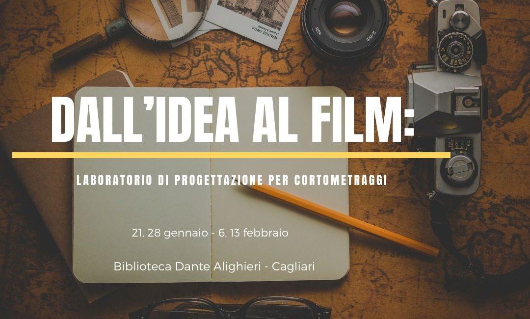 Dall'idea al film: laboratorio di progettazione per cortometraggi