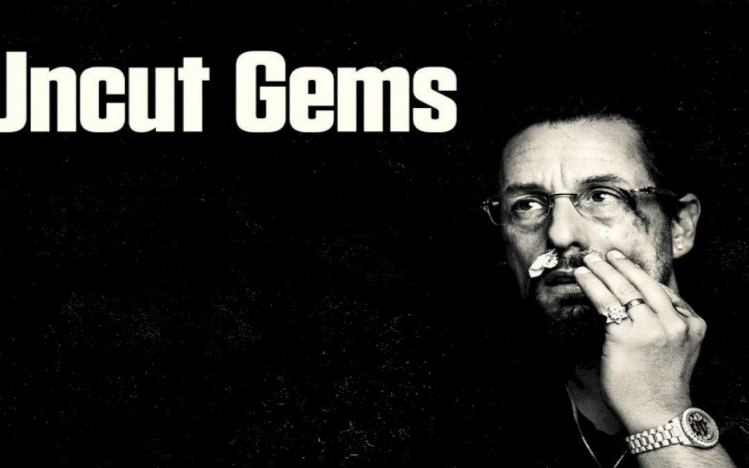 Uncut Gems – Josh e Benny Safdie (recensione)